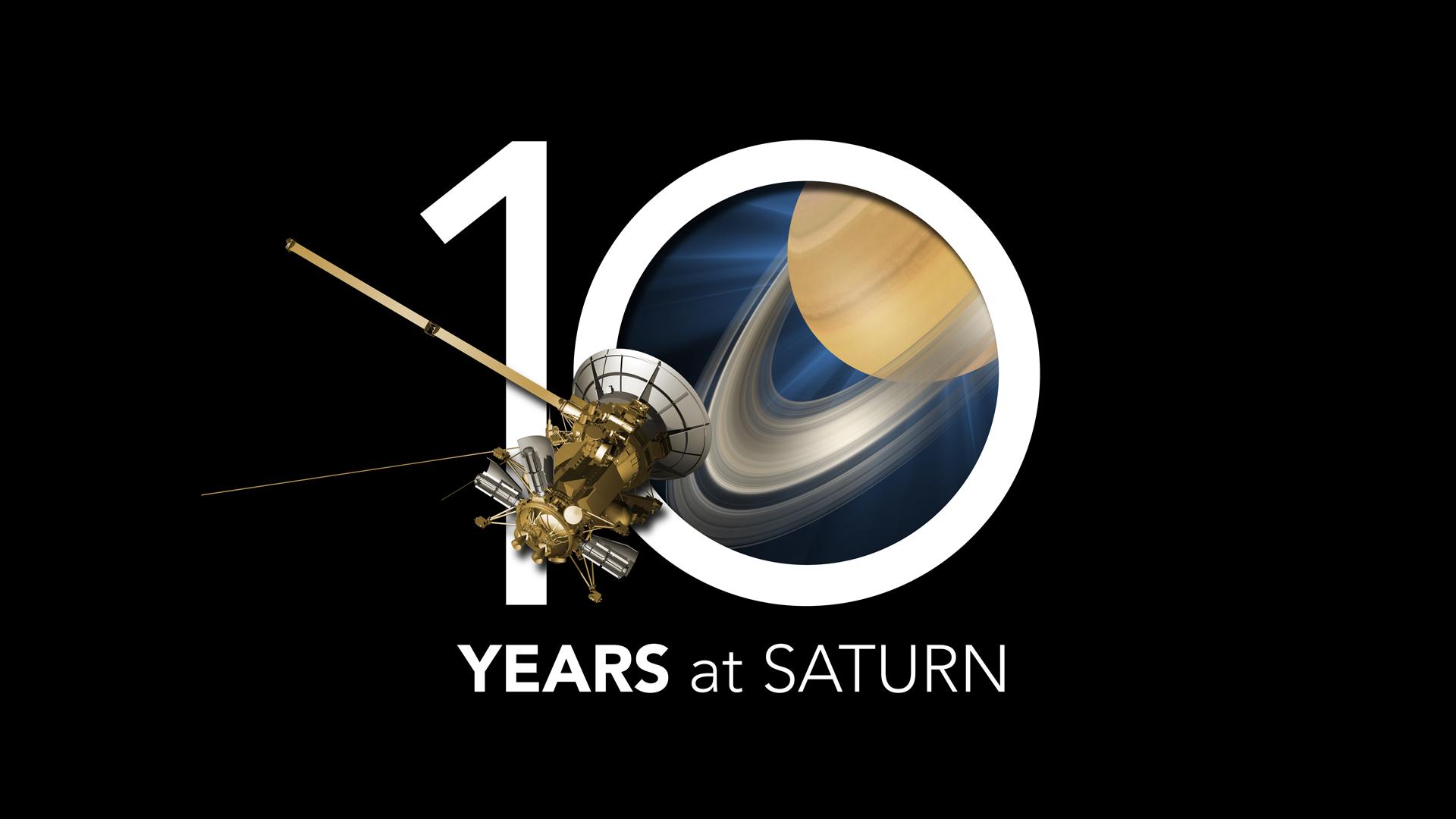 Cassini Spacecraft Celebrates a Decade of Exploring Saturn ...