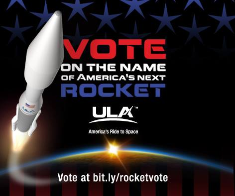 United Launch Alliance Vote Rocket Naming Contest ULA image posted on SpaceFlight Insider