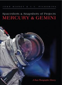Spaceshots and Snapshots of Projects Mercury and Gemini photo credit The University of New Mexico Press