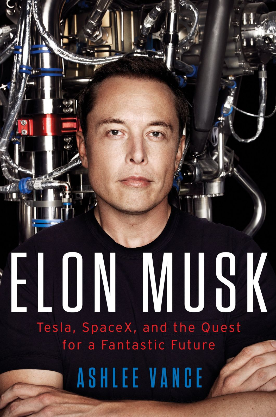 elon musk tesla spacex and the quest for a fantastic future image credit harper collins posted