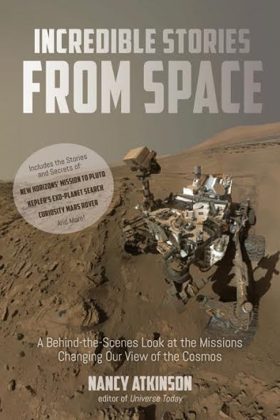Incredible Stories From Space cover image credit Page Street Publishing posted on SpaceFlight Insider