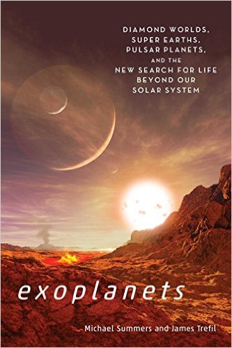Exoplanets Diamond Worlds Super Earths Pulsar Planets and the New Search for Life Beyond our Solar System image credit Smithsonian Books