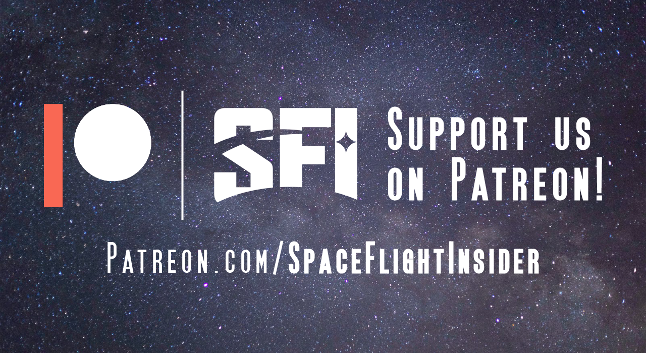 Support us on Patreon! Image Credit: SpaceFlight Insider