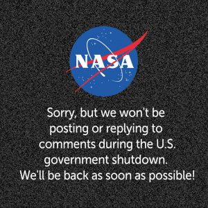 NASA was forced to shutdown much of its operations during the recent government shutdown - even its social media activities were not immune. Image Credit: NASA